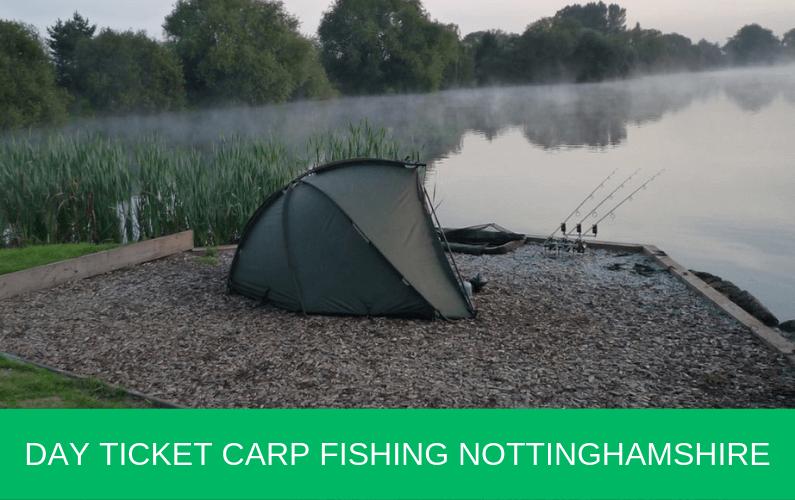 Day Ticket Carp Fishing Nottinghamshire