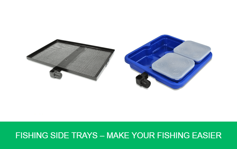 Fishing Side Trays – Make Your Fishing Easier