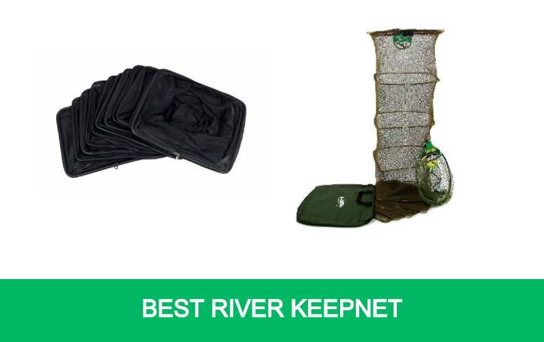 Best River Keepnet