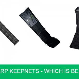Carp Keepnets - Which Is Best