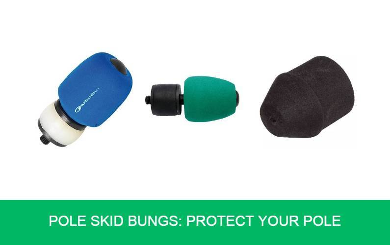 Pole Skid Bungs Protect Your Pole