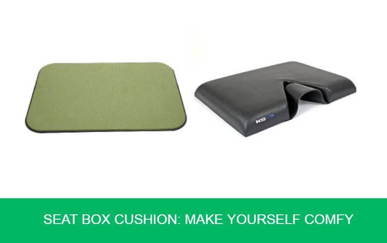 Seat box Cushion Make Yourself Comfy